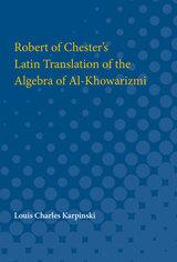 Robert of Chester's Latin Translation of the Algebra of