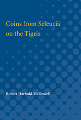 Coins from Seleucia on the Tigris