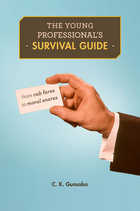 The Young Professional's Survival Guide: From Cab Fares to Moral Snares