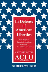 In Defense of American Liberties, Second Edition