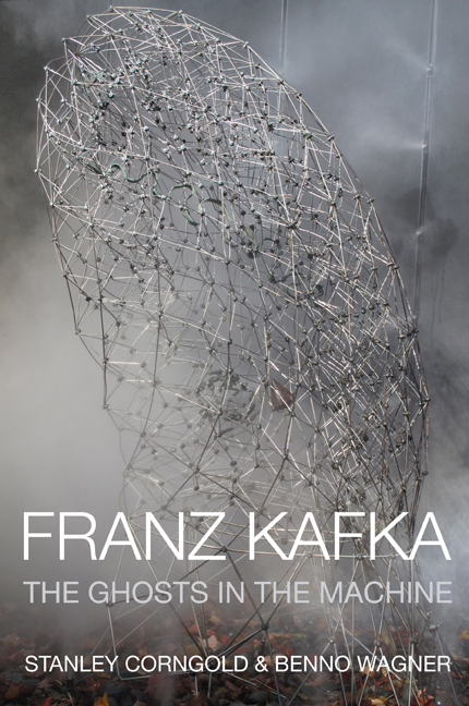 Franz Kafka: The Ghosts in the Machine Benno Wagner