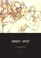 Sweet Spot: Poems