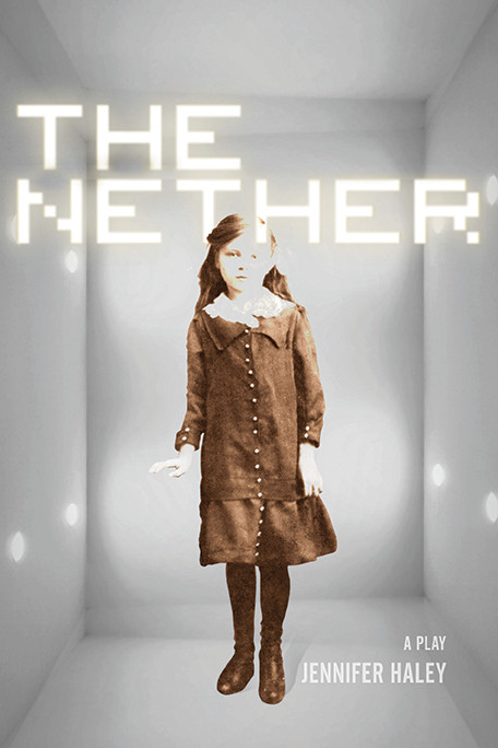 a comprehensive analysis of the nether a play by jennifer haley The office star and emily blunt play a couple with young analysis of art those are some of the questions playwright jennifer haley asks in the nether.