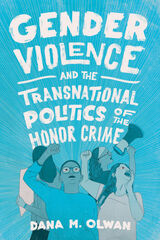 Gender Violence and the Transnational Politics of the Honor