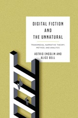 Digital Fiction and the Unnatural