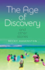 The Age of Discovery and Other Stories