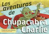 Las aventuras de Chupacabra Charlie