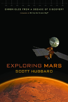 Exploring Mars: Chronicles from a Decade of Discovery