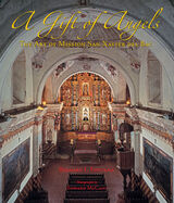 A Gift of Angels: The Art of Mission San Xavier del Bac