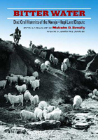 Bitter Water: Diné Oral Histories of the Navajo-Hopi Land Dispute