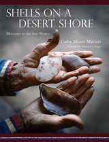Shells on a Desert Shore: Mollusks in the Seri World