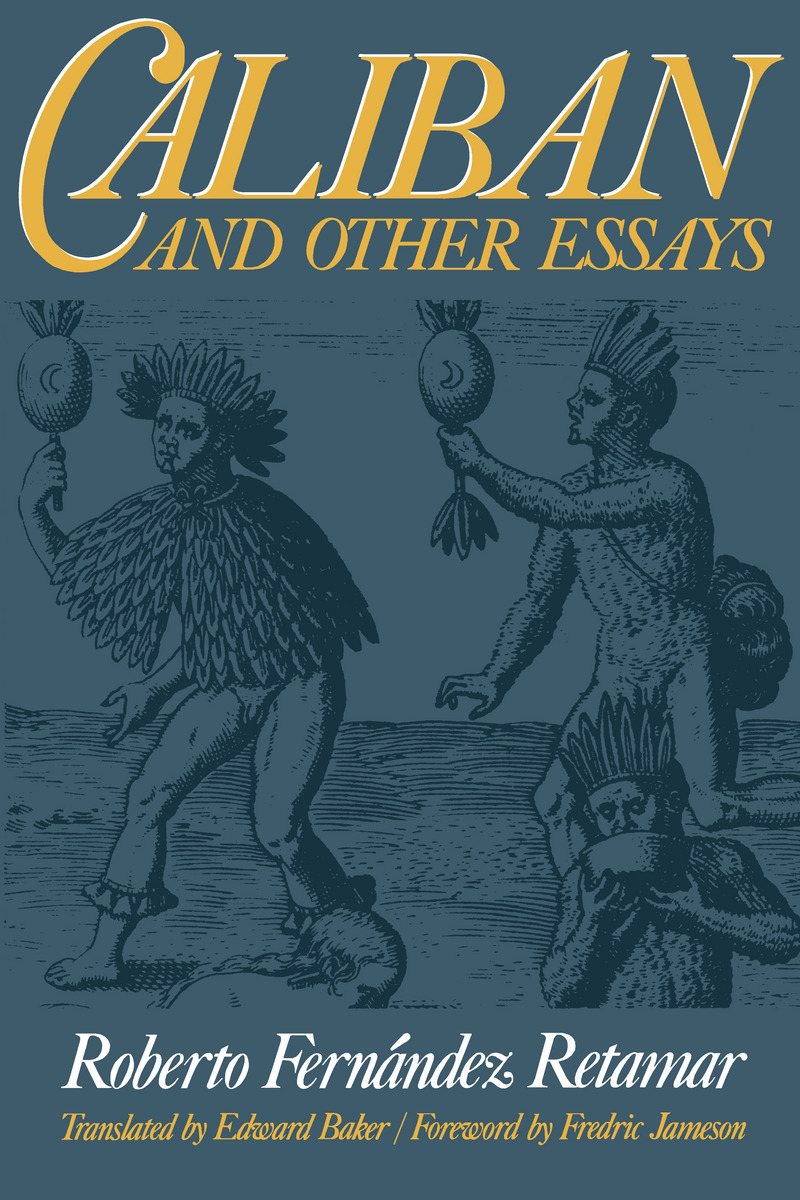 caliban and other essays summary The effect of the prospero-caliban relationship on the colonizer get into the habit of seeing and treating other men as the essay you want get your.