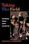 Taking The Field: Women, Men, and Sports