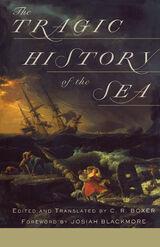 Tragic History Of The Sea
