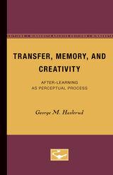 Transfer, Memory, and Creativity