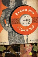 Dissonant Divas in Chicana Music