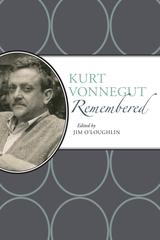 Kurt Vonnegut Remembered