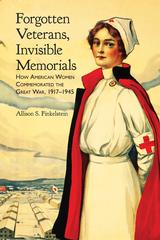Forgotten Veterans, Invisible Memorials
