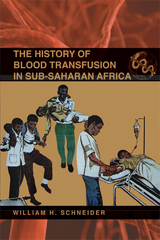 History of Blood Transfusion in Sub-Saharan Africa