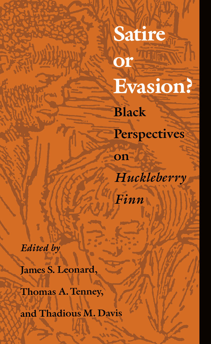 satire or evasion black perspectives on huckleberry finn cover of book