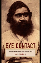 Eye Contact: Photographing Indigenous Australians
