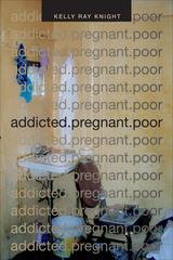 addicted.pregnant.poor