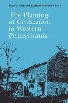 Planting of Civilization in Western Pennsylvania