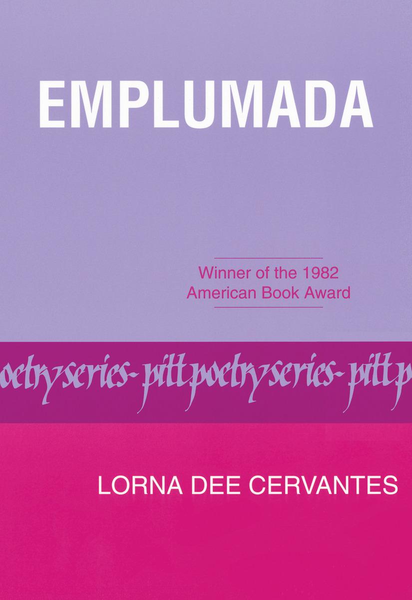 Emplumada 9780822953272 Lorna Dee Cervantes Bibliovault