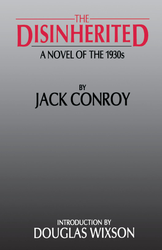 The disinherited a novel of the 1930s by jack conroy thumbnail of book buy the disinherited fandeluxe Ebook collections