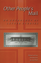 Other People's Mail: An Anthology of Letter Stories