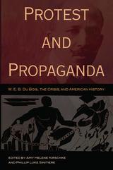 Protest and Propaganda