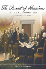 Pursuit of Happiness in the Founding Era