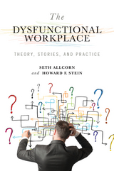 The Dysfunctional Workplace