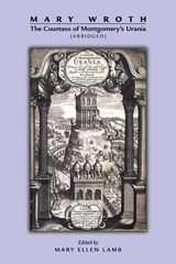 Mary Wroth: The Countess of Montgomery's Urania (Abridged)