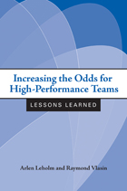 Increasing the Odds for High-Performance Teams: Lessons Learned