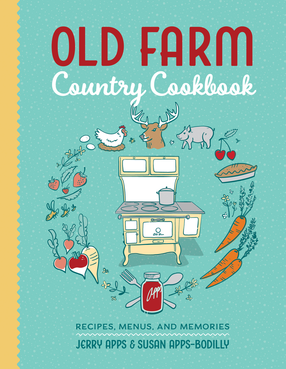 Country Cookbook Cover : Old farm country cookbook recipes menus and memories