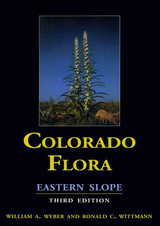 Colorado Flora: Eastern Slope, 3rd Edition
