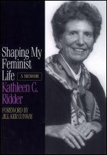 Shaping My Feminist Life: A Memoir