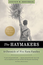 Haymakers: A Chronicle Of Five Farm Families