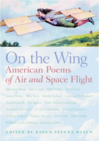 On the Wing: American Poems of Air and Space Flight