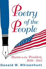 Poetry of the People: Poems to the President, 1929–1945