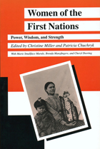 Women of the First Nations: Power, Wisdom, and Strength