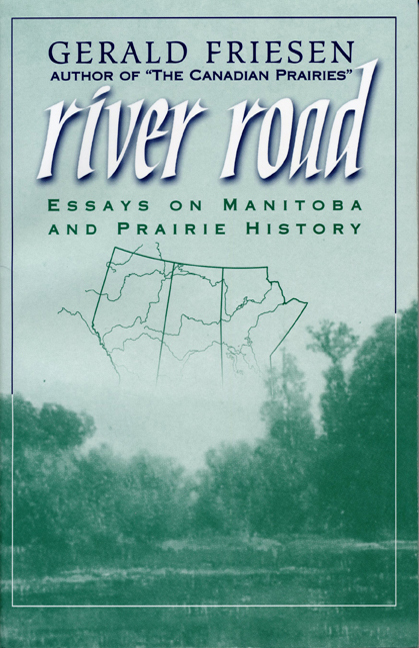 River Road Essays On Manitoba And Prairie History   Cover Of Book