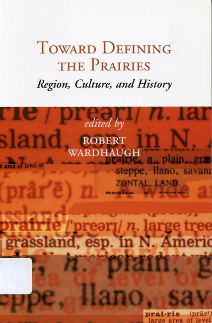 Towards Defining the Prairies: Region, Culture, and History