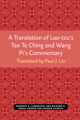 Translation of Lao-tzu's Tao Te Ching and Wang Pi's Commentary
