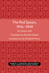 Red Spears, 1916-1949