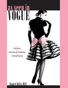 As Seen in Vogue: A Century of American Fashion in Advertising
