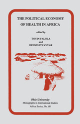 Political Economy of Health in Africa