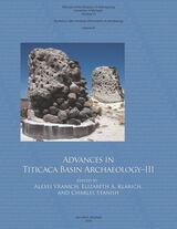 Advances in Titicaca Basin Archaeology-III