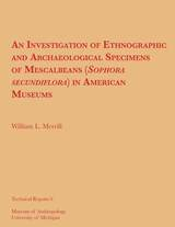 Investigation of Ethnographic and Archaeological Specimens of